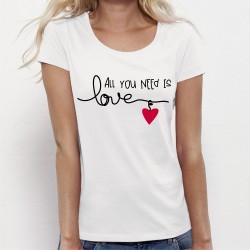 Tee shirt All Need is LOVE