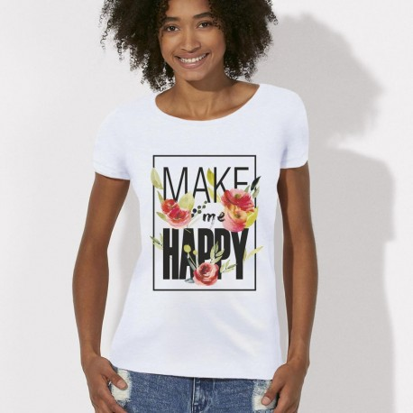 Tee shirt Make Me Happy